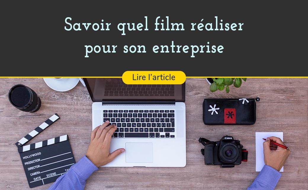 Quelle vidéo pour la communication de votre entreprise ?