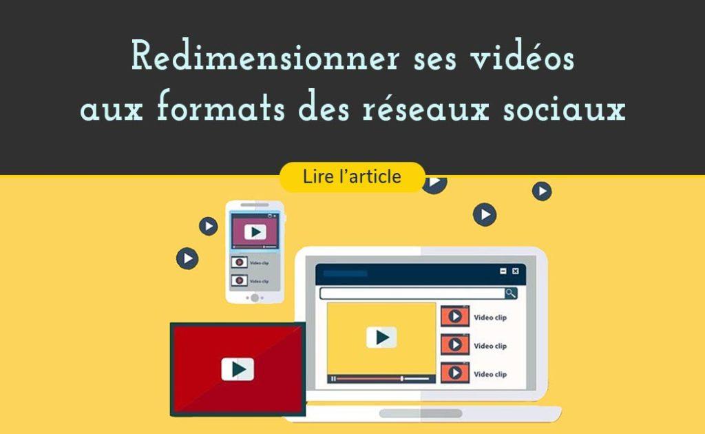 enregistrer ses vidéos au format vidéo adapté aux réseau sociaux, facebook linkedin, instagram chaque réseau social a sa taille de vidéo, voici comment redimensionner ses vidéos