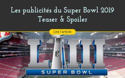 Les meilleures publicités présentées au Super Bowl 2019