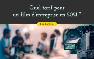 Connaître le tarif d'un film d'entreprise en 2021