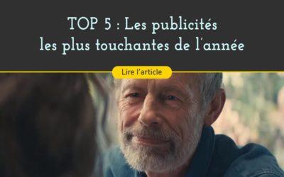 Cinq publicités les plus touchantes de l'année