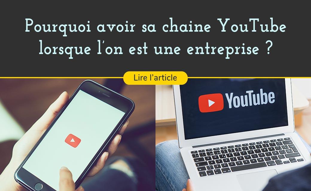 Avoir une chaine YouTube pour son entreprise est un reel atout et peut attirer des lead et des clients supplementaire