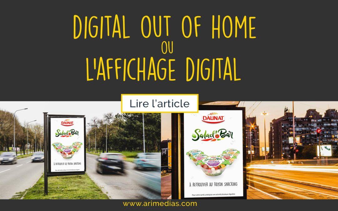 Digital Out Of Home ou l'affichage digital