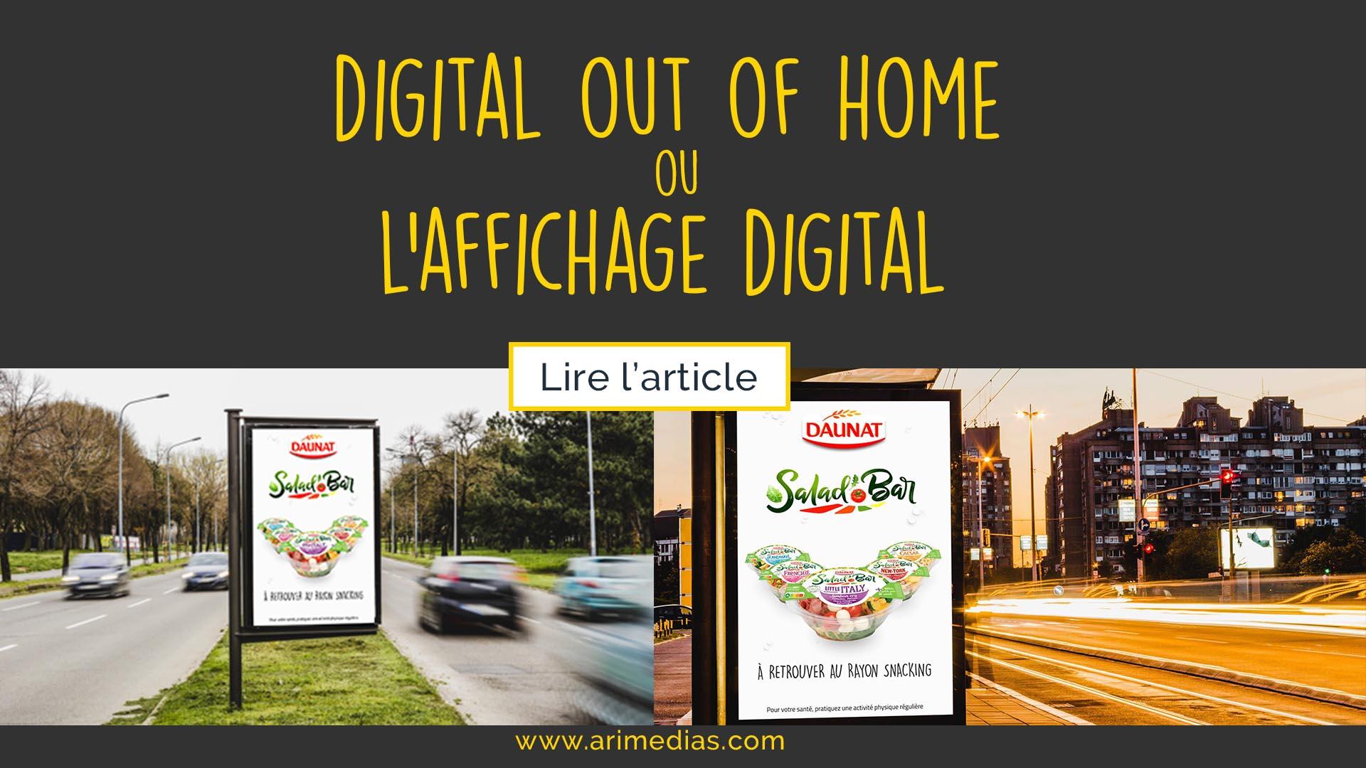DOOH et affichage digital spot publicitaire Arimedias