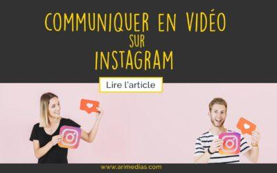 Communiquer en video sur Instagram