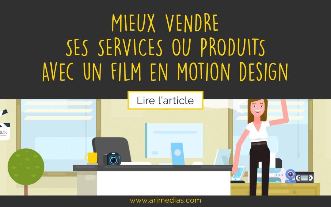 Mieux vendre ses services grâce au film en Motion Design
