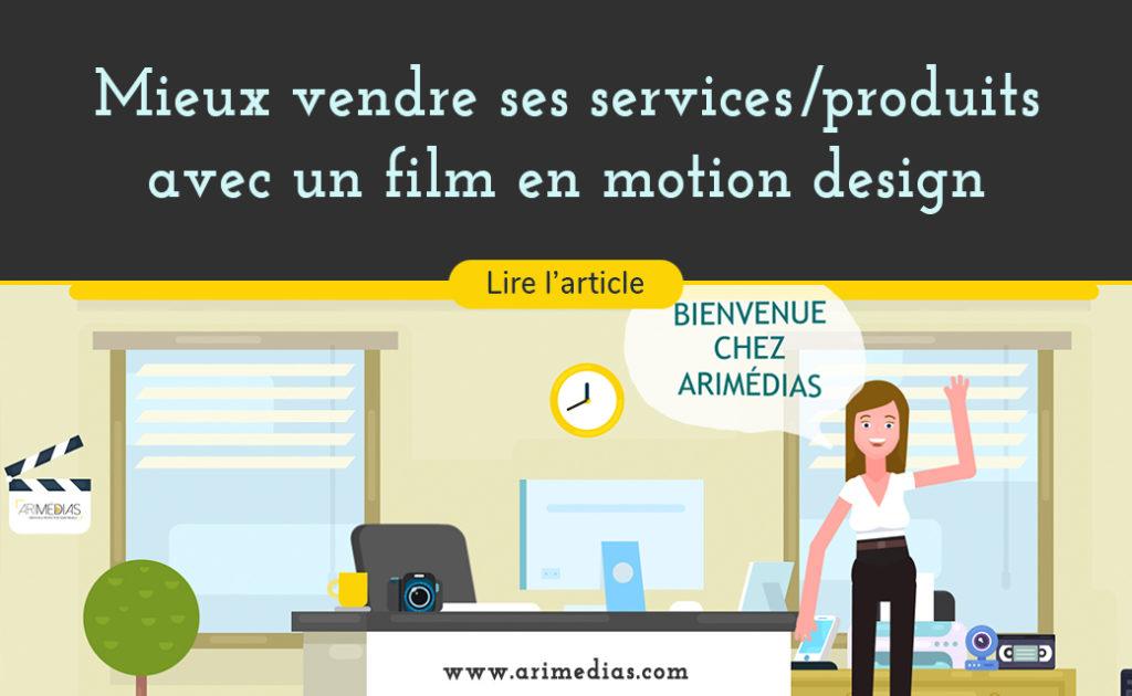 mieux vendre ses services ou ses produits avec un film en motion design