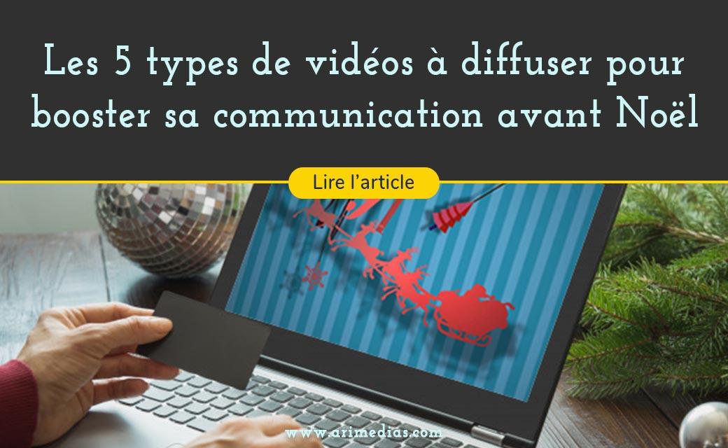 5 idees de videos pour booster sa communication d'entreprise avant noel article de blog video