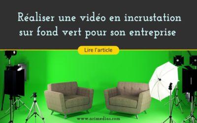 Réaliser une vidéo en incrustation sur fond vert pour son entreprise