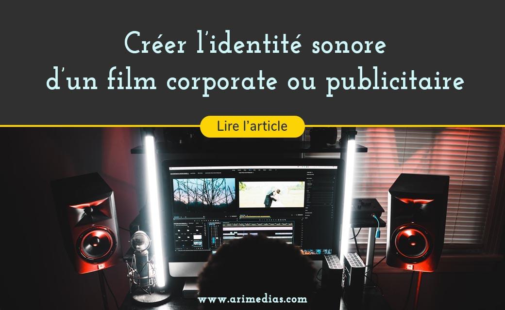 créer réaliser une identité sonore film corporate publicité