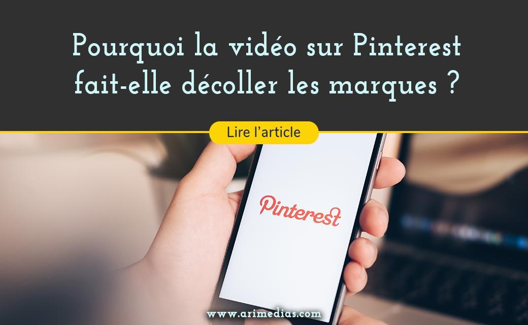 La vidéo sur Pinterest permet au marque de se démarquer et de renforcer leur stratégie digitale