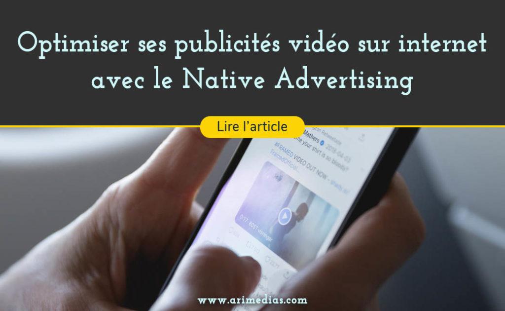 Grace au native video advertising vous pouvez booster votre communication. Optimisez vos publicités vidéo sur internet garce au native video
