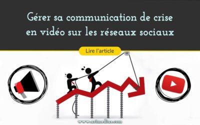 Gérer sa communication de crise en vidéo sur les réseaux sociaux