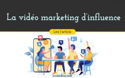 La vidéo marketing d'influence
