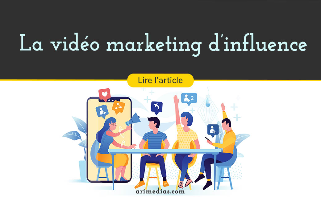 vidéo marketing d'influence influence marketing influenceurs youtube