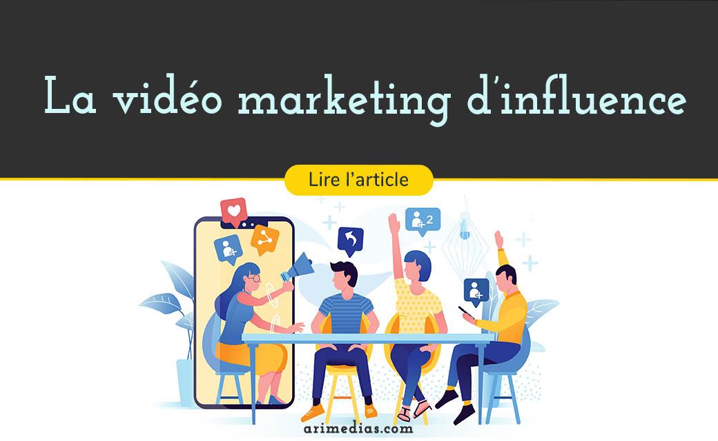 vidéo marketing d'influence influence marketing influenceurs youtube