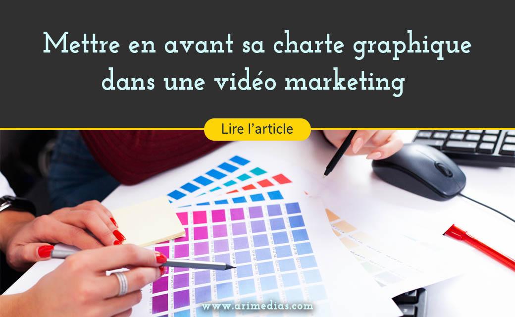charte graphique vidéo marketing