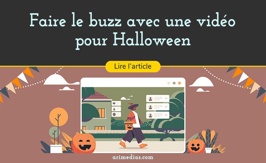 Faire le buzz en vidéo pour Halloween