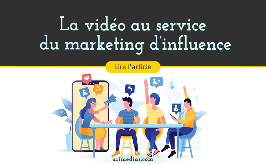 vidéo marketing d'influence