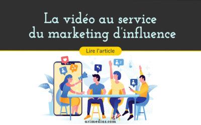 La vidéo au service du marketing d'influence