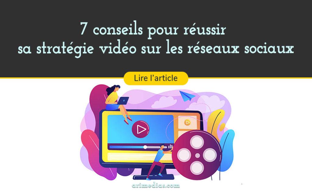 stratégie vidéo réseaux sociaux