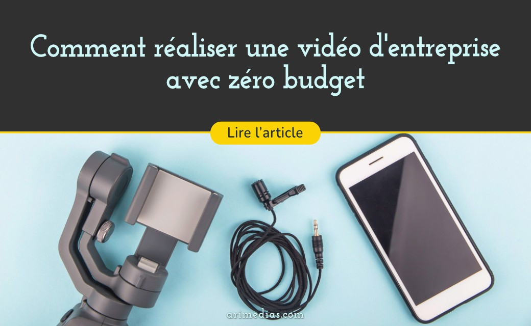 video entreprise zero budget