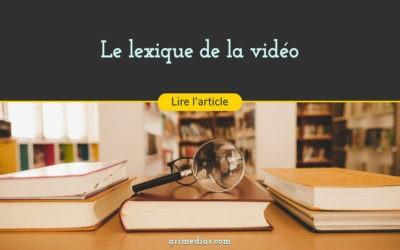 Lexique de la vidéo
