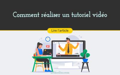 Comment réaliser un tutoriel vidéo pour son entreprise